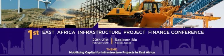 1ST EAST AFRICA INFRASTRUCTURE PROJECT FINANCE CONFERENCE